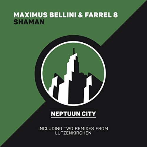 Farrel 8 & Maximus Bellini