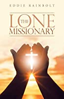 The Lone Missionary