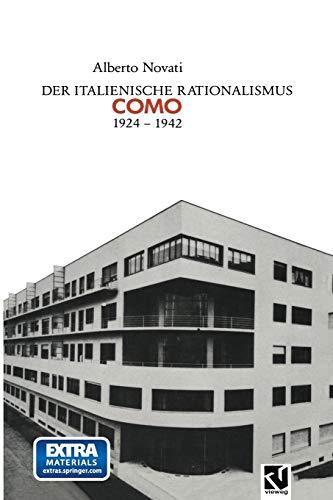 Der Italienische Rationalismus: Architektur in Como 1924 – 1942