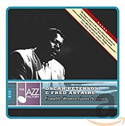 Oscar Peterson and Fred Astaire: The Complete Norman Granz Sessions