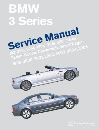 BMW 3 Series (E46): Service Manual : M3, 323i, 323Ci, 325i, 325Ci, 325xi, 328i, 328Ci, 330i, 330Ci, 330xi…