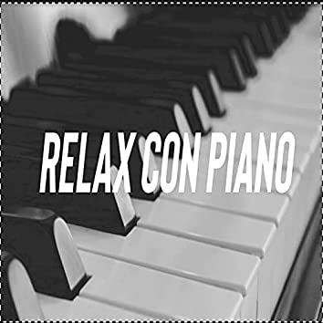 Relax Con Piano (feat. Dexter Music)