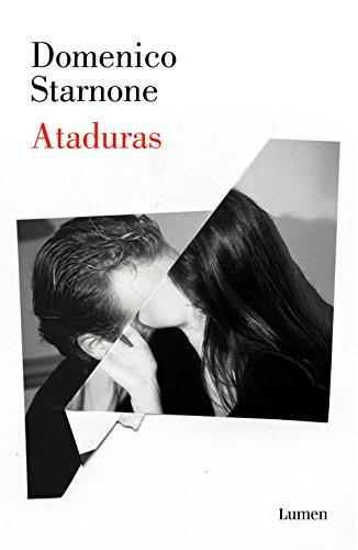 Ataduras (Spanish Edition)