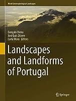Landscapes and Landforms of Portugal (World Geomorphological Landscapes)