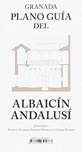 Granada. Plano Guía del Albaicín Andalusí (Al-Andalus)