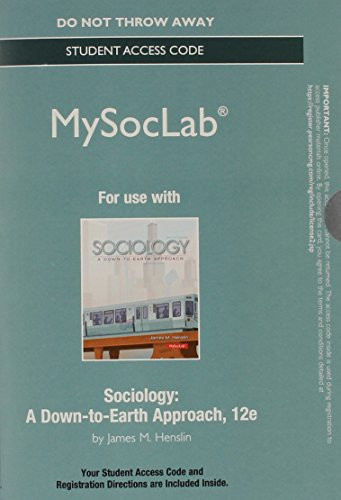 NEW MySocLab without Pearson eText -- Standalone Access Card -- for Sociology: A Down-to-Earth Approach (12th Edition) (