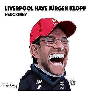 Liverpool Have Jürgen Klopp