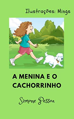 Livro Infantil: A MENINA E O CACHORRINHO