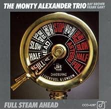 Full Steam Ahead by Monty Alexander