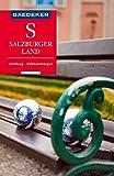 Baedeker Reiseführer Salzburger Land, Salzburg, Salzkammergut: mit Downloads aller Karten und Grafiken (Baedeker Reiseführer E-Book)