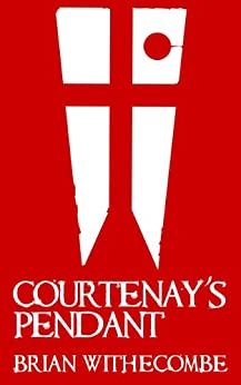 Courtenay's Pendant by [Brian Withecombe]