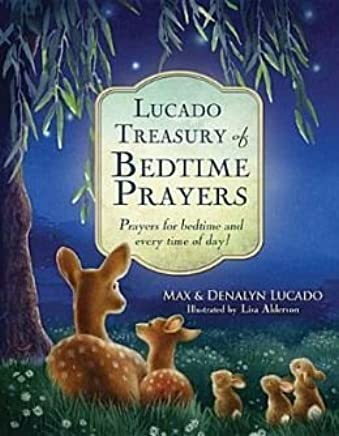 Prayers for bedtime and every time of day Lucado Treasury of Bedtime Prayers (Hardback) - Common