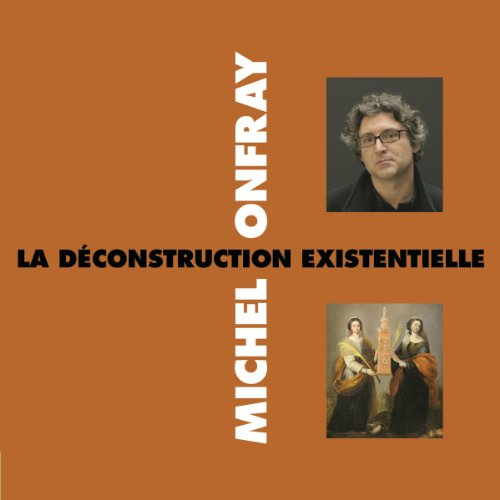 La déconstruction existentielle cover art