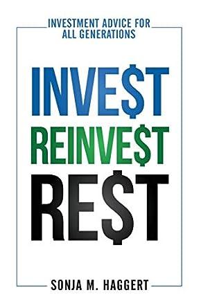 Invest Reinvest Rest