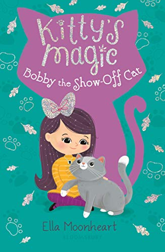 Kitty's Magic 8: Bobby the Show-Off Cat (English Edition)