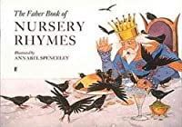 The Faber Book of Nursery Rhymes (Faber Edition)