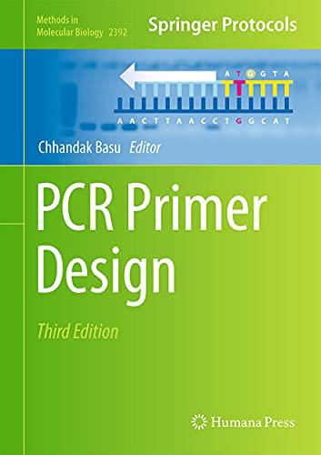 PCR Primer Design (Methods in Molecular Biology, 2392, Band 2392)