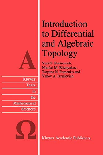 Introduction to Differential and Algebraic Topology (Texts in the Mathematical Sciences (closed)) (Texts in the Mathematical Sciences (9))の詳細を見る