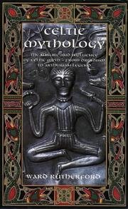 Celtic Mythology - Nature And Influence Of Celtic Myth - From Druidism To Arthurian Legend