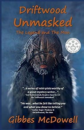Driftwood Unmasked