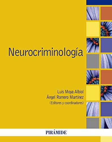 Neurocriminología (Spanish Edition)