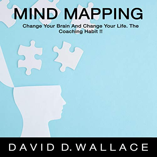 Mind Mapping: Change Your Brain and Change Your Life. The Coaching Habit! Titelbild