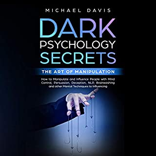Dark Psychology Secrets - The Art of Manipulation cover art