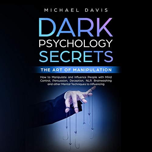 Dark Psychology Secrets - The Art of Manipulation Titelbild