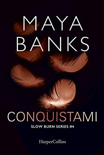 Conquistami. Slow burn series (Vol. 4)