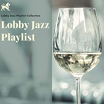 Lobby Jazz Playlist Collection