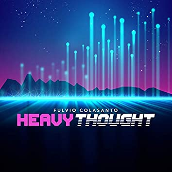 Heavy Thought (Vocal Remix)