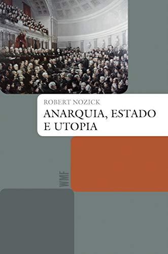 Anarquia, estado e utopia