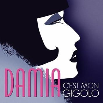 Damia - C'est Mon Gigolo