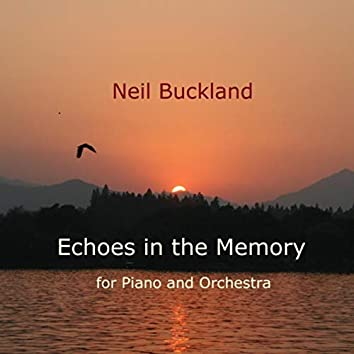 Echoes in the Memory for Piano and Orchestra