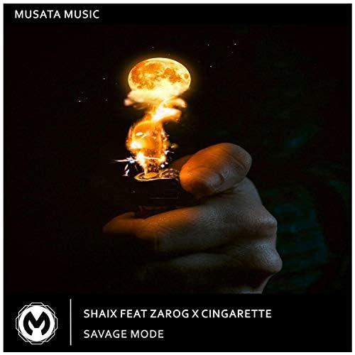 ShaiX, ZaroG & Cingarette