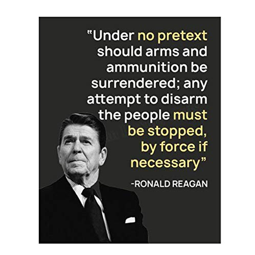 """Ronald Reagan Quotes Wall Art- """"No Pretext to Surrender Arms""""- 8 x 10"""" Typographic Portrait Print-Ready to Frame. Modern Home-Office Décor. Presidential Quotes. Perfect 2nd Amendment-Patriotic Gift."""