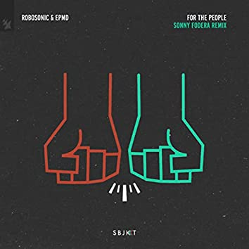 For The People (Sonny Fodera Remix)