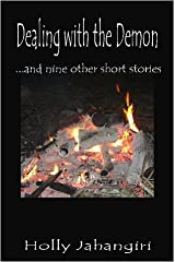 Dealing with the Demon...and nine other short stories Perfect Paperback