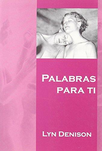 Palabras Para Ti (Salir Del Armario) de Lyn Denison (6 jun 2014) Tapa blanda
