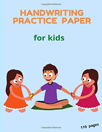 Writing practice workbook for young adults and teens - 24: Blank Writing Sheets Notebook with Dotted Lines for Kids (Preschool, Kindergarten, Pre K, K-2 Students), 110 pages.