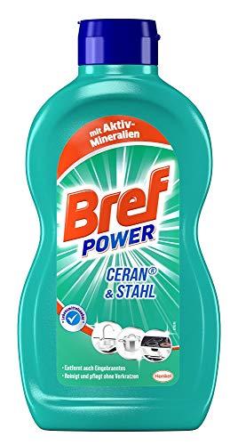 Bref Power Ceran & Stahl, Edelstahl Reinigungsmittel, 1 x 500 ml, gegen hartnäckigste Verschmutzungen