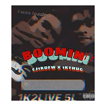 Boomin' (feat. 1KTHUG)