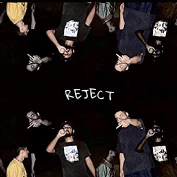 REJECT (feat. My$tic)