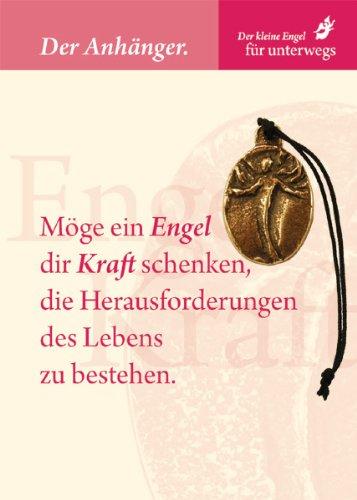 Engel Anhänger - Engel der Kraft - Möge ein Engel dir Kraft schenken, die Herausforderungen des Lebens zu bestehen - mit Karte und Spruch, Orig. von Andrea Zrenner