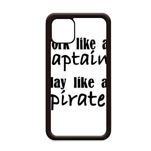 Werk als kapitein spelen als piraat voor Apple iPhone 11 Pro Max Cover Apple mobiele telefoonhoesje Shell, for iPhone11 Pro
