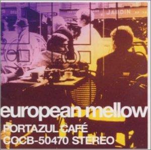 European Mellow Portazul Cafe