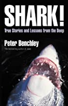 Shark! : True Stories and Lessons from the Deep