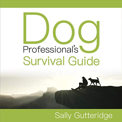 Dog Professional's Survival Guide cover art