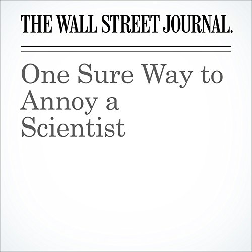 One Sure Way to Annoy a Scientist copertina