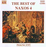 Best of Naxos, Vol.4 by Various Composers (2006-08-01)